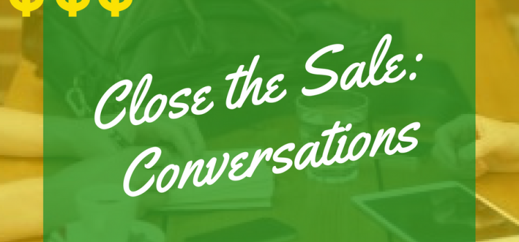 Online Marketing: Closing the Sale with Conversation