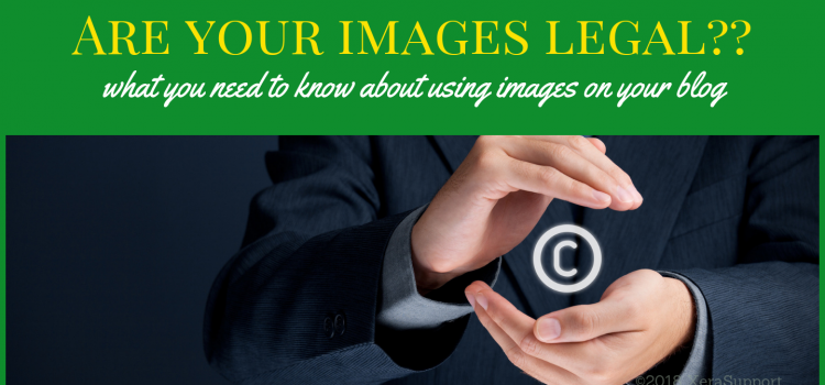 Are your free images LEGAL?? 3 things you need to know about blog images.