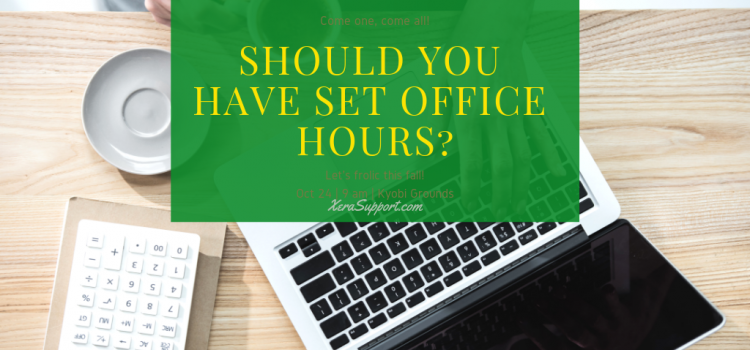 Should You Have Set Office Hours or Not?