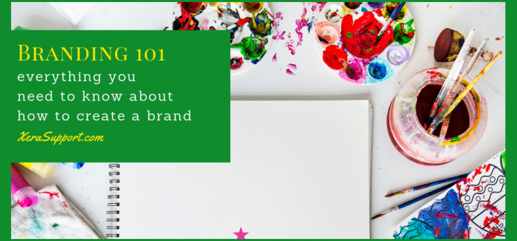 Branding 101: What you need to know