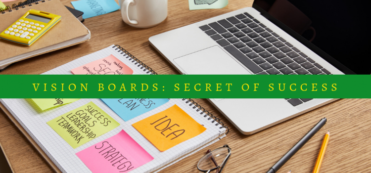 Vision Boards: Secret to Business Planning Success