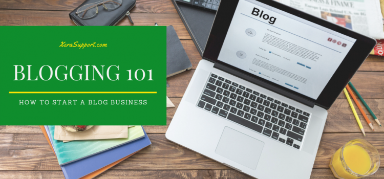Blogging 101: How to Start your Blog Business