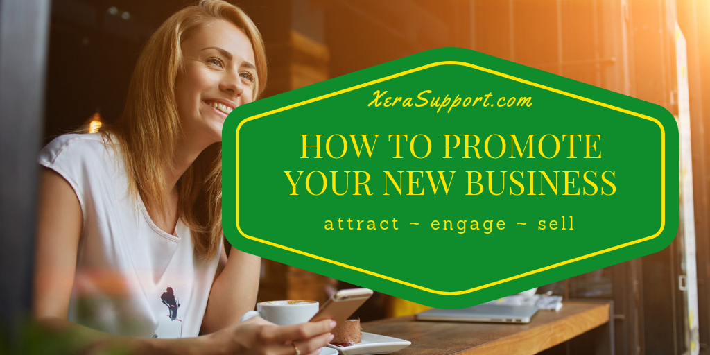 Do you know how to promote your new business? Attracting customers, getting customers and making profits starts with promotion. Here's how to do it.