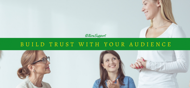 Build Trust with your Audience: be part of the group